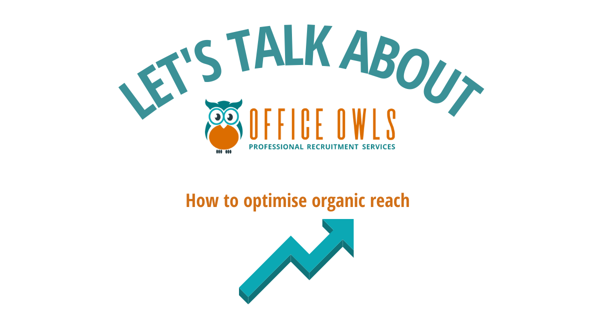 How to optimise organic reach